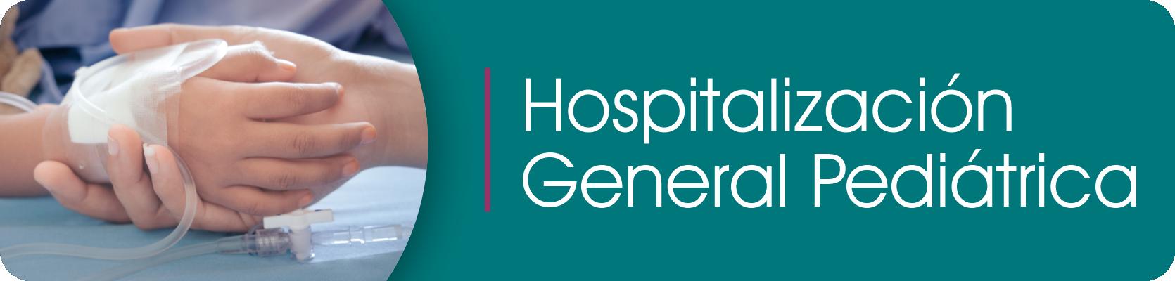 Hospitalización General Pediátrica